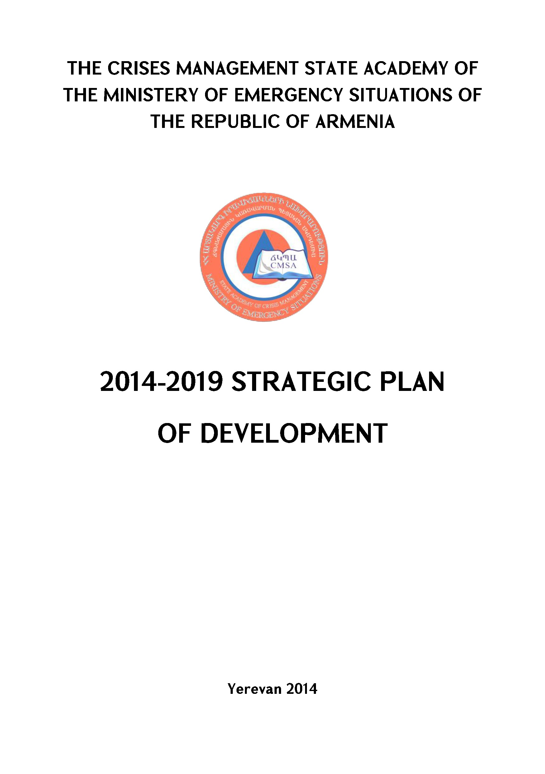 2014-2019 STRATEGIC PLAN OF DEVELOPMENT